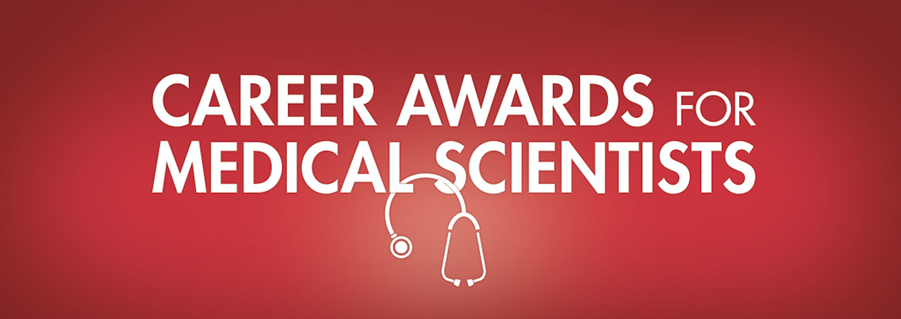 2021 Career Awards for Medical Scientists Announced